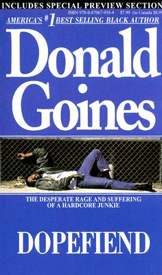 Dopefiend By Goines, Donald